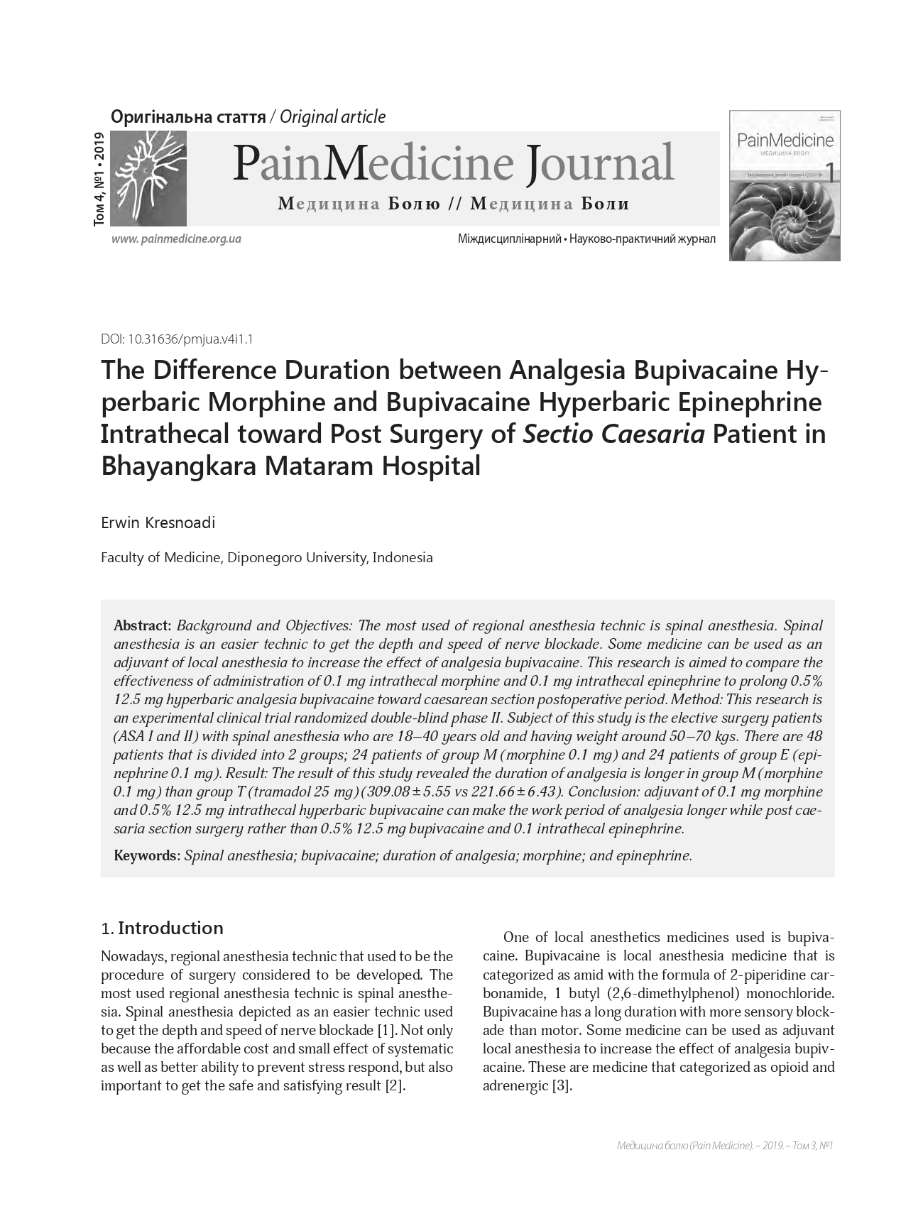 The Difference Duration between Analgesia Bupivacaine Hyperbaric Morphine and Bupivacaine Hyperbaric Epinephrine Intrathecal toward Post Surgery of Sectio Caesaria Patient in Bhayangkara Mataram Hospital